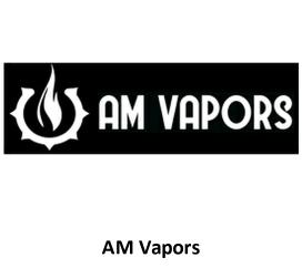 AM Vapors